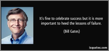 quote-it-s-fine-to-celebrate-success-but-it-is-more-important-to-heed-the-lessons-of-failure-bill-gates-69085